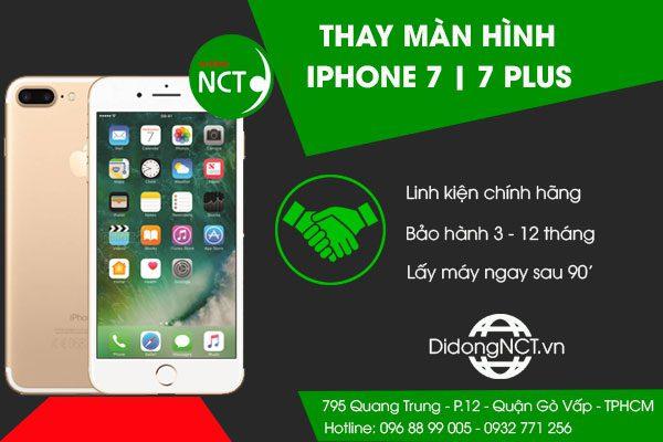 Thay màn hình Iphone 7 - 7 Plus