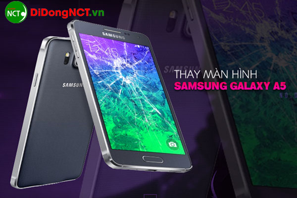 Thay màn hình Samsung A5