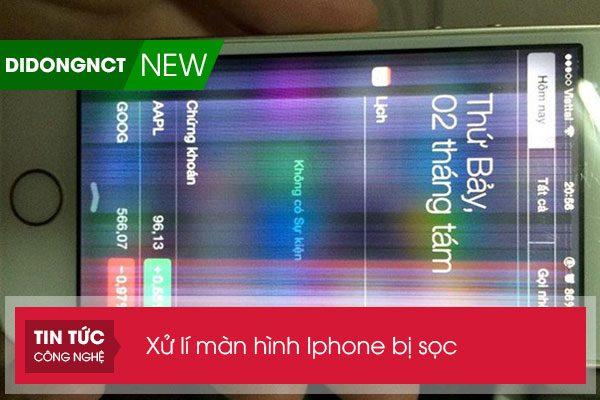 Xử lí màn hình Iphone bị sọc nhanh chóng nhất