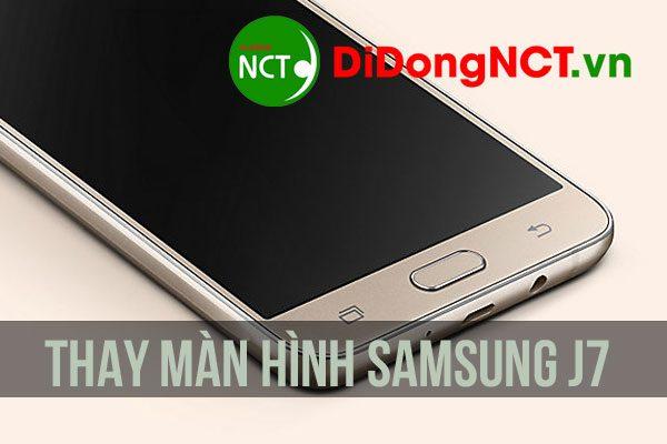 Thay màn hình Samsung J7 tại Bình Dương