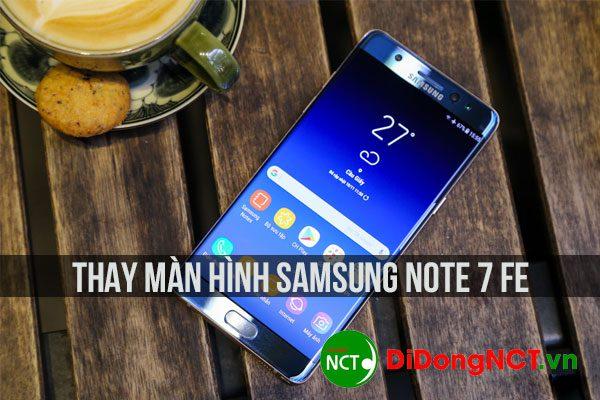 Thay màn hình Samsung Note 7 Fe