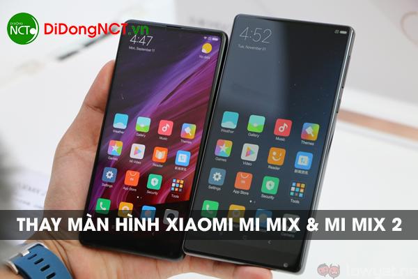 Thay màn hình Xiaomi Mi Mix và Mi Mix 2